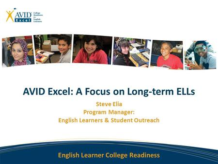 AVID Excel: A Focus on Long-term ELLs