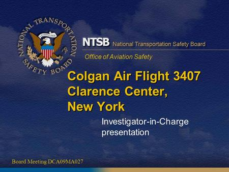 Colgan Air Flight 3407 Clarence Center, New York