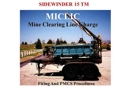 MICLIC Mine Clearing Line Charge SIDEWINDER 15 TM