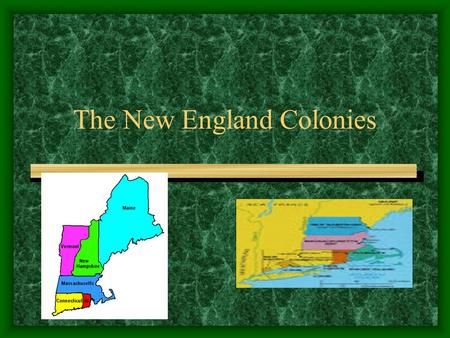 The New England Colonies. The Pilgrims of Plymouth 1620 arrive in Massachusetts 102 Separatists from England, Purest of the Puritans, led by William Bradford.