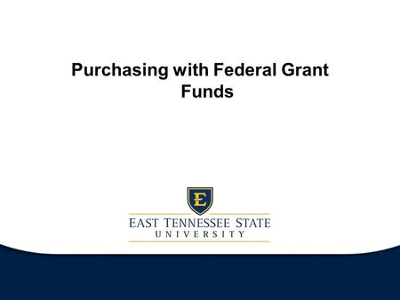 Purchasing with Federal Grant Funds