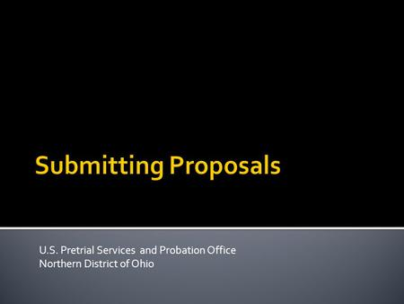 U.S. Pretrial Services and Probation Office Northern District of Ohio.