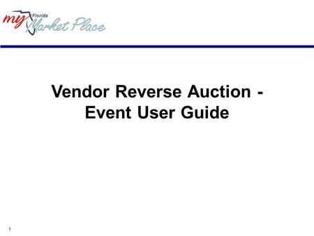 1 Vendor Reverse Auction - Event User Guide. 2 Minimum System Requirements Internet connection - Modem, ISDN, DSL, T1. Your connection speed determines.
