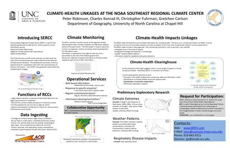 Introducing SERCC The Southeast Regional Climate Center (SERCC ) is part of the developing National Climate Service. NOAA supports a 3-tier information.
