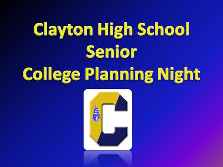 Clayton High School Guidance Department Supervisor of Guidance and Counseling Joe Valentino Counselors Kate Hallinan – 9 th Last Names H through Z Keith.