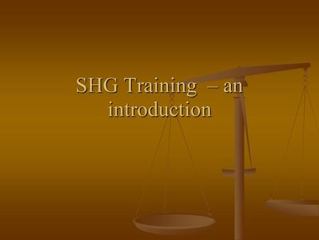 SHG Training – an introduction. Self Help Group It is a small group, consists of 12-20 women members residing in a same locality.