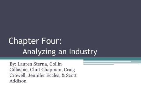 Chapter Four: Analyzing an Industry