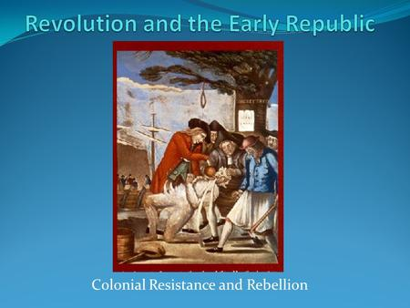 Revolution and the Early Republic