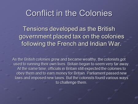 Conflict in the Colonies