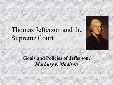Thomas Jefferson and the Supreme Court