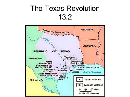 The Texas Revolution 13.2. You Learned: Thousands of adventurers and pioneers followed trails to the West to make their fortunes and settle the land,