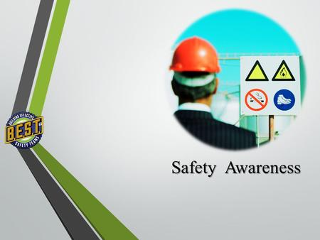 Safety Awareness. Safety Statistics More than 5,500 workers die from injuries each year Annually, 1.3 million workers miss workdays from injuries Employees.