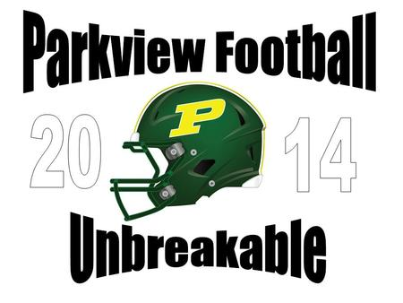 For Announcements Follow Us On Follow Us On Find us on Facebook Parkview Vikings Football.