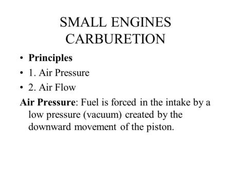SMALL ENGINES CARBURETION