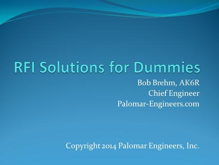 RFI Solutions for Dummies