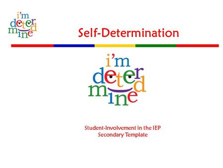 Self-Determination Student-Involvement in the IEP Secondary Template.