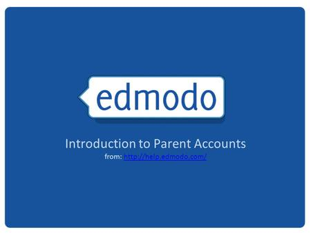 Introduction to Parent Accounts from: