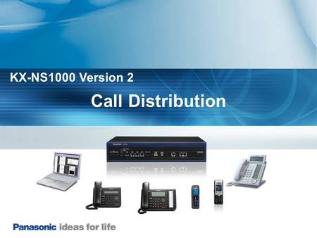 KX-NS1000 Version 2 Call Distribution.