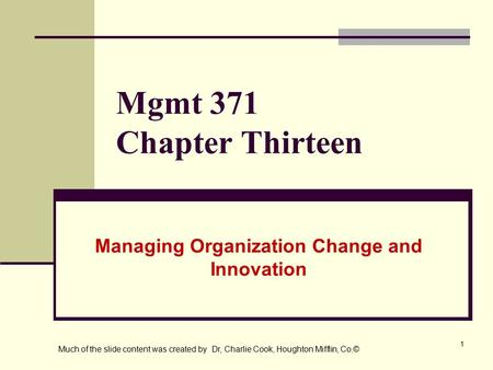 Managing Organization Change and Innovation