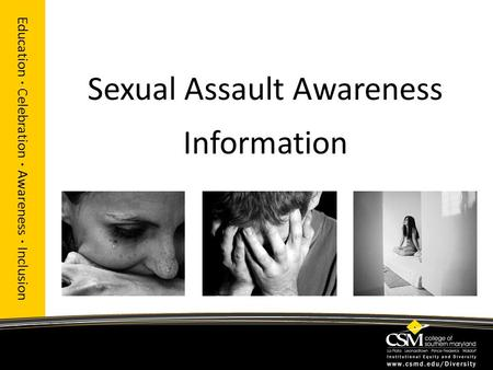 Sexual Assault Awareness Information Education · Celebration · Awareness · Inclusion.