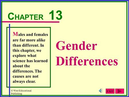 Gender Differences CHAPTER 13