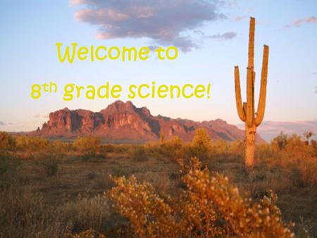 Welcome to 8 th grade science!. All about Mr. Nelson I grew up in Crystal Lake I graduated From Carroll University (Waukesha, Wisconsin) Taught 8 th grade.