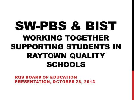 RQS Board of education presentation, October 28, 2013