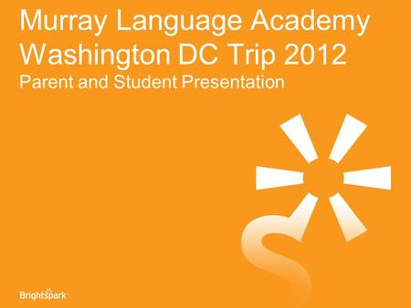 Murray Language Academy Washington DC Trip 2012 Parent and Student Presentation.