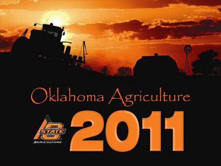 Oklahoma Agriculture. 86,600 farms; 4 th in the nation Gender of Operator Male: 87.5% Female: 12.5% Average age of farm operators: 58 Farm Organization.
