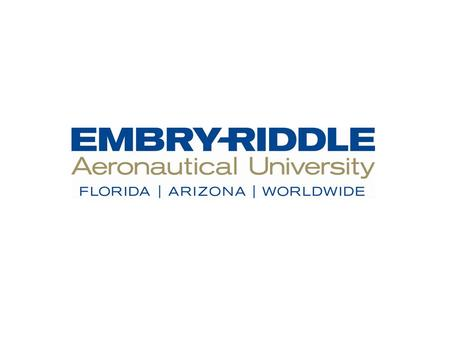 T he Oklahoma City campus of Embry- Riddle Aeronautical University - Worldwide is in the planning stages for an upcoming Safety Conference, to be held.