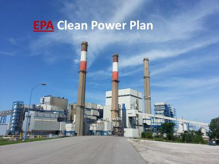 EPA Clean Power Plan. Emission Targets StateInterim Goal 2020-2029 Final Goal 2030 AECI 2013 Net Rate Interim Reduction Final Reduction Missouri 1,6211,5441,81117.4%21.3%
