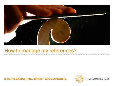 How to manage my references? Stop Searching, Start Discovering.