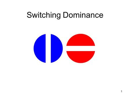 1 Switching Dominance. 2 Fun with your Hemispheres Rotate your dominant hand in one direction while at the same time rotating the opposite foot in the.