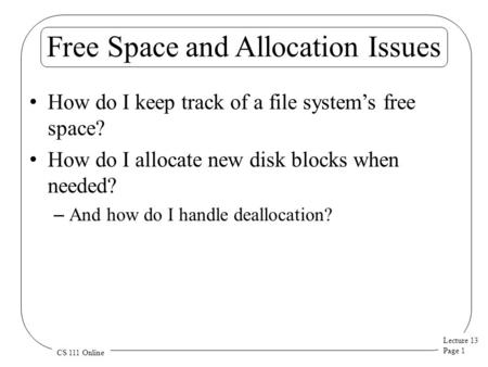 Free Space and Allocation Issues