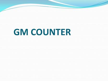GM COUNTER.