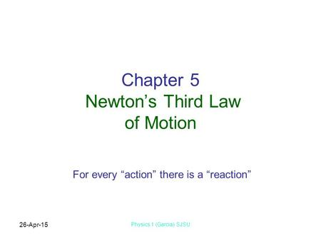 Chapter 5 Newton's Third Law of Motion