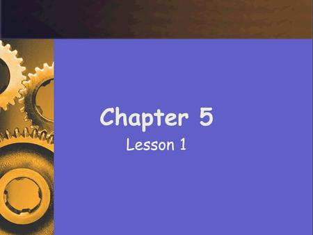 Chapter 5 Lesson 1.