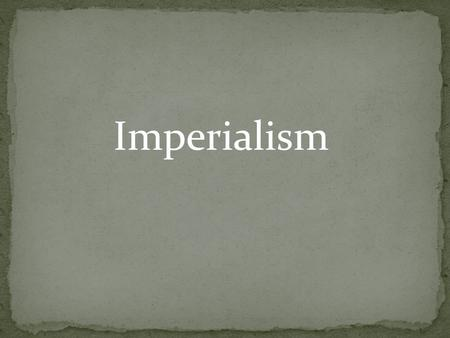 Imperialism. The Age of Imperialism, 1850-1914 To gain power, European nations compete for colonies and trade. Nationalism Europeans exerted influence.