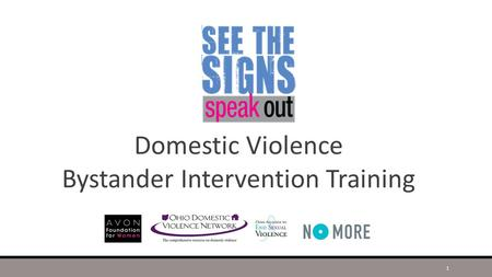 Domestic Violence Bystander Intervention Training 1.