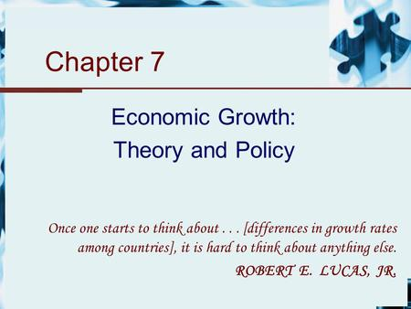 Economic Growth: Theory and Policy