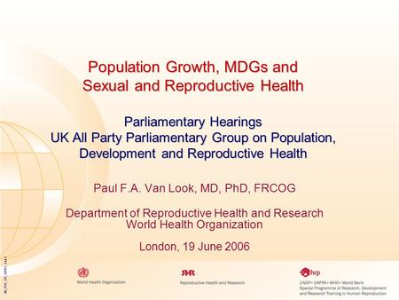 06_PVL_UK_APPG_Jun1 Population Growth, MDGs and Sexual and Reproductive Health Parliamentary Hearings UK All Party Parliamentary Group on Population, Development.
