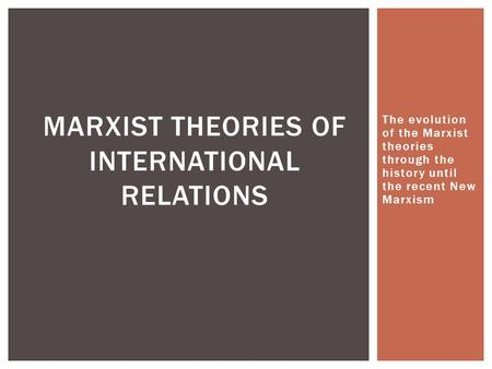 Marxist theories of International relations
