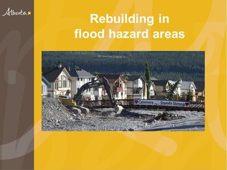Rebuilding in flood hazard areas. Impact of flood Area directly impacted spans 55,000 square kilometres Evacuations of almost 100,000 people 10,000 homes.