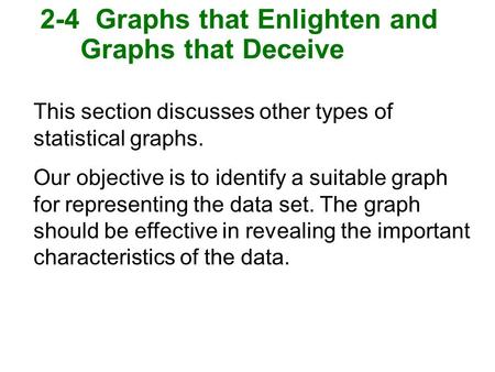 2-4 Graphs that Enlighten and Graphs that Deceive