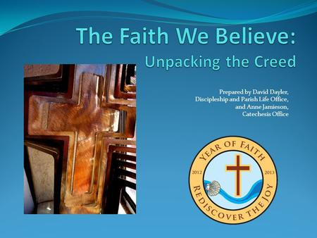 The Faith We Believe: Unpacking the Creed