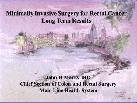 Minimally Invasive Surgery for Rectal Cancer Long Term Results