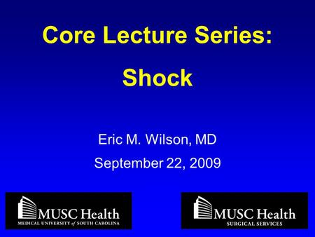 Core Lecture Series: Shock