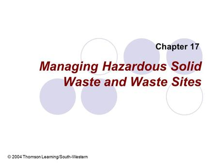 Managing Hazardous Solid Waste and Waste Sites