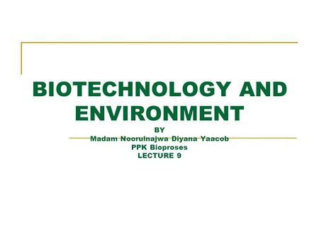 Chapter Contents 1. What Is Bioremediation? 2. Bioremediation Basics