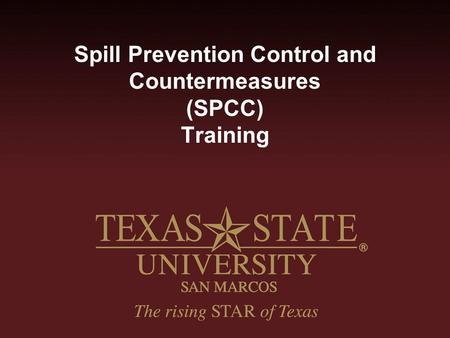 Spill Prevention Control and Countermeasures (SPCC) Training.